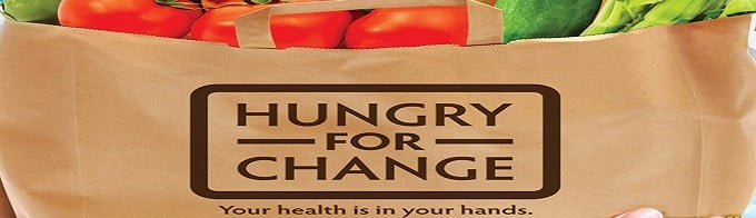 Hungry for Change - Your health is in your hands!