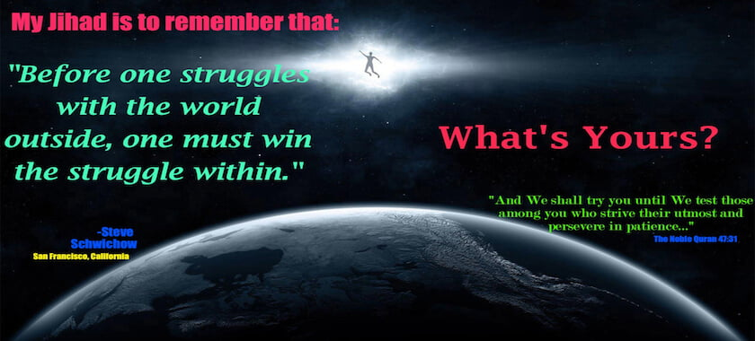 Before one struggles with the world outside, one must win the struggle within