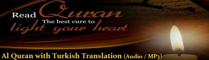 Al Quran with Turkish Translation (Audio / MP3)