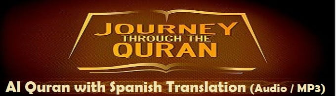 Al Quran with Spanish Translation (Audio / MP3)